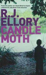 Candle Moth - R.J Ellroy