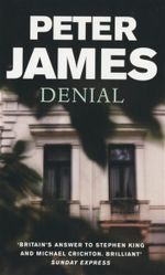Denial - Peter James