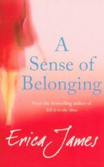 A Sense of Belonging - Erica James