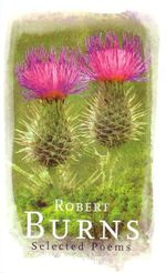 Robert Burns : Selected Poems - Robert Burns
