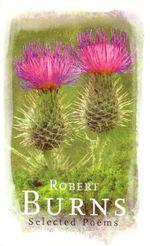 Robert Burns : Selected Poems - Robert Burns