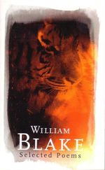 William Blake : Selected Poems - William Blake