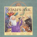 Noah's Ark - Georgie Adams