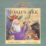 Noah's Ark - Georgie Adams