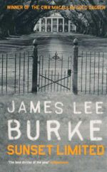 Sunset Limited : A Dave Robicheaux Novel 10 - James Lee Burke