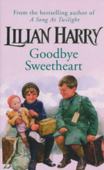 Goodbye Sweetheart - Lilian Harry