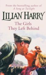 The Girls They Left Behind - Lilian Harry