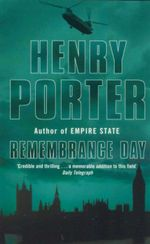 Remembrance Day - Henry Porter
