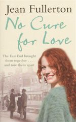 No Cure For Love - Jean Fullerton