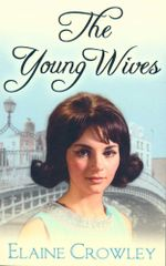 The Young Wives - Elaine Crowley