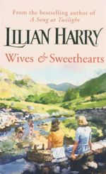 Wives & Sweethearts - Lilian Harry