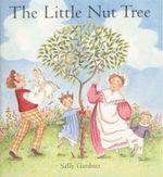 The Little Nut Tree - Sally Gardner