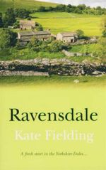 Ravensdale : A Fresh Start In Yorkshire Dales... - Kate Fielding
