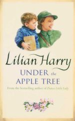 Under the Apple Tree - Lilian Harry