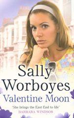 Valentine Moon - Sally Worboyes
