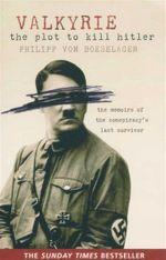 Valkyrie : The Plot to Kill Hitler - Philipp von Boeselager