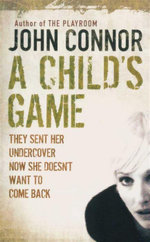 A Childs Game - John Connor