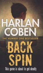 Back Spin : The Game is About to get Deadly - Harlen Coben