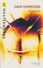 Hyperion : SF Masterworks - Dan Simmons