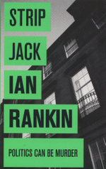 Strip Jack : An Inspector Rebus Novel - Ian Rankin