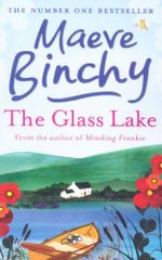 The Glass Lake - Maeve Binchy