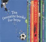 Ten Favourite Books for Boys - Francesca Simon