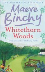 Whitethorn Woods - Maeve Binchy