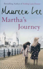 Marthas Journey - Maureen Lee