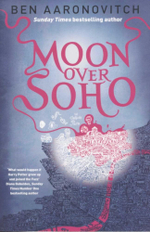 Moon Over Soho : Book 2 - Ben Aaronovitch