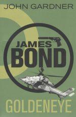 James Bond : Goldeneye - John Gardner