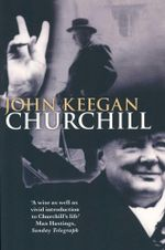 Churchill - John Keegan