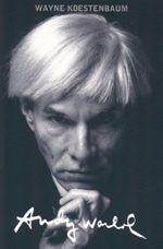 Andy Warhol - Wayne Koestenbaum