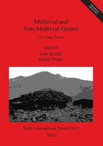 Medieval and Post-Medieval Greece : The Corfu Papers - John Bintliff