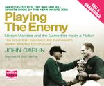 Playing the Enemy - John Carlin