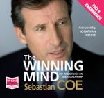 The Winning Mind : My Inside Track on Great Leadership - Seb Coe