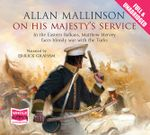 On His Majesty's Service - Allan Mallinson
