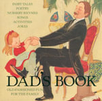 Dad's Book : Old-Fashioned Fun For the Family