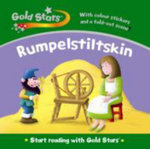 Rumpelstiltskin : Gold Stars Start Reading