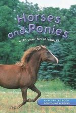 Read and Discover : Horses and Ponies : With Over 50 Stickers