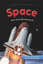 Read a Discover : Space : With Over 50 Stickers