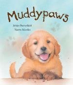 Muddypaws - Moira Butterfield