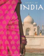 Spirit Of India : An Exotic Land of History, Culture and Colour - Gill Davies