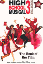 High School Musical 3 : Senior year - The Book Of Film