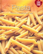 Pasta : A collection of over 100 essential recipes