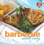 Barbecue : Summer Eating