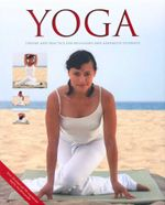 Yoga : Theory and Practice for Beginners and Advanced Students - Inge Schops