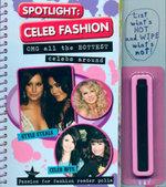 Spotlight : Celeb Fashion : OMG all the hottest celebs around