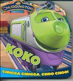 Koko : Chugga Chugga Choo Choo!