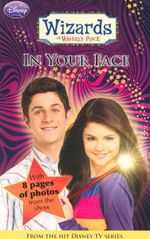 In Your Face : Wizards Of Waverly Place : Bk. 3