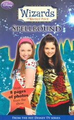 Spellbound  : Wizards Of Waverly Place - Beth Beechwood